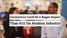 Editor's Take | COVID-19 may have bigger impact on airlines than 9/11 attacks